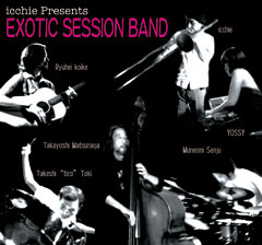 icchie Presents EXOTIC SESSION BAND