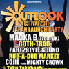 OUTLOOK FESTIVAL JAPAN LAUNCH PARTY