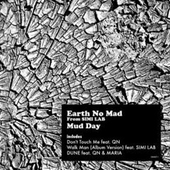 Earth No Mad From SIMI LAB
