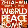 ZETTAI-MU Monthly Groundation in TOKYO & KYOTO